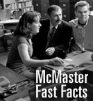 McMaster Fast Facts